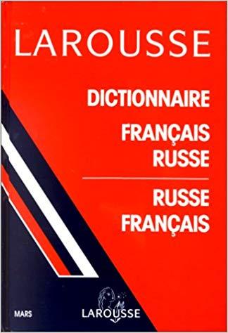 Le dictionnaire classique Larousse français-russe / russe-français