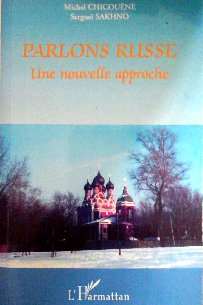 livre parlons russe sakhno chicouene - Quel livre de grammaire choisir pour apprendre le russe ?